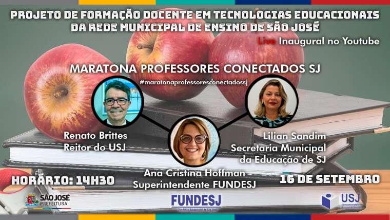 Live Inaugural de Apresentação do Projeto de Capacitação dos Professores de São José / SC