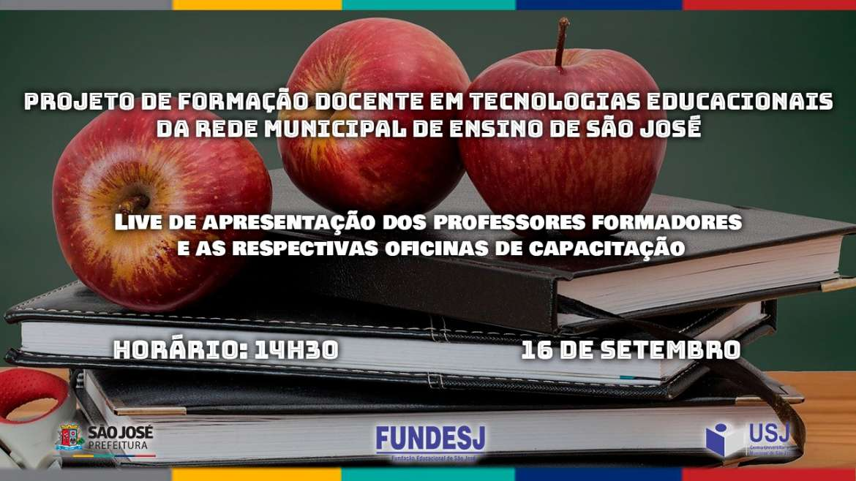 Live de Apresentação das Oficinas do Projeto de Capacitação dos Professores de São José / SC